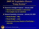 2009 nc legislative process long session