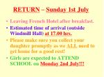 return sunday 1st july