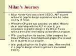 milan s journey