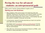 paving the way for advanced students an entrepreneurial path