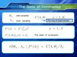 the basis of construction