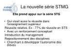 la nouvelle s rie stmg1