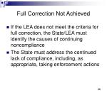 full correction not achieved