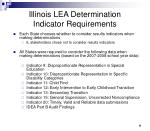 illinois lea determination indicator requirements