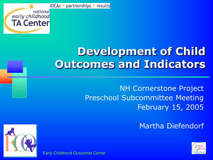 development of child outcomes and indicators n.