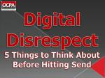 digital disrespect 5 things to think about before hitting send