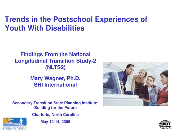 trends in the postschool experiences of youth with disabilities n.