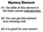 mystery element