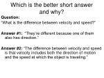 which is the better short answer and why