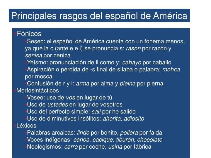 Principales rasgos del español de América