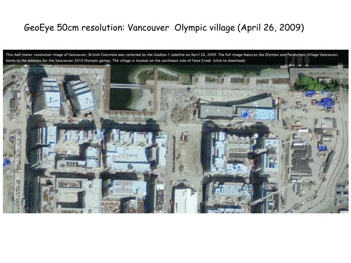 GeoEye 50cm resolution: Vancouver  Olympic village (April 26, 2009)