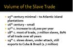 volume of the slave trade