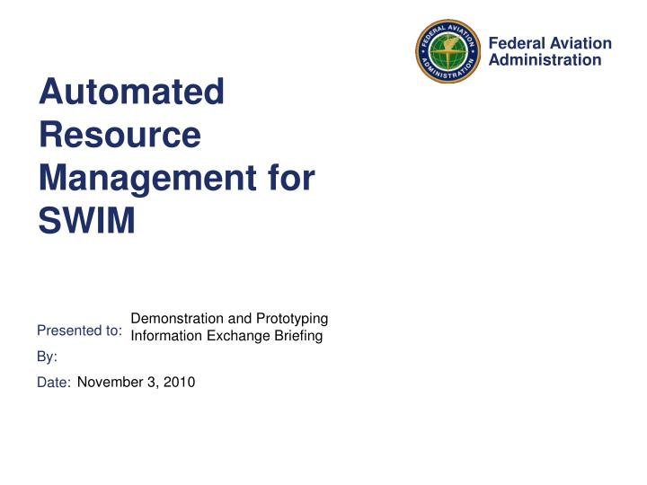 automated resource management for swim n.