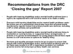 recommendations from the drc closing the gap report 20071