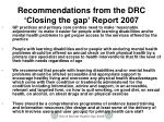 recommendations from the drc closing the gap report 20072