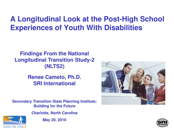 a longitudinal look at the post high school experiences of youth with disabilities n.