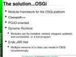 the solution osgi