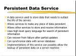 persistent data service