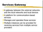 services gateway