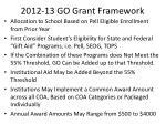 2012 13 go grant framework