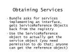 obtaining services