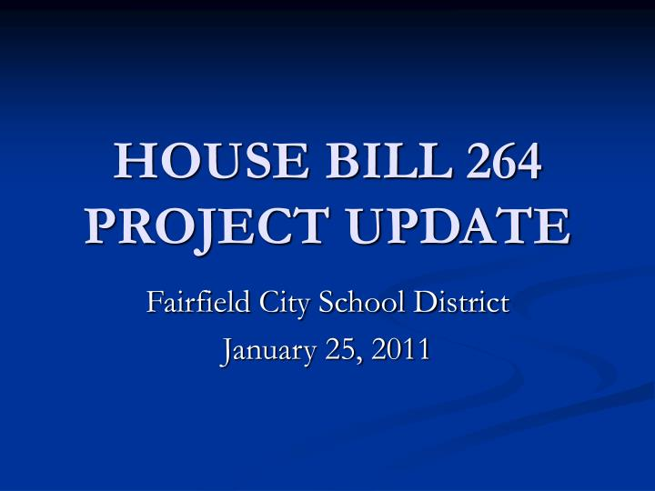 house bill 264 project update n.