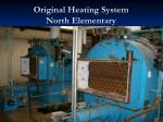 original heating system north elementary
