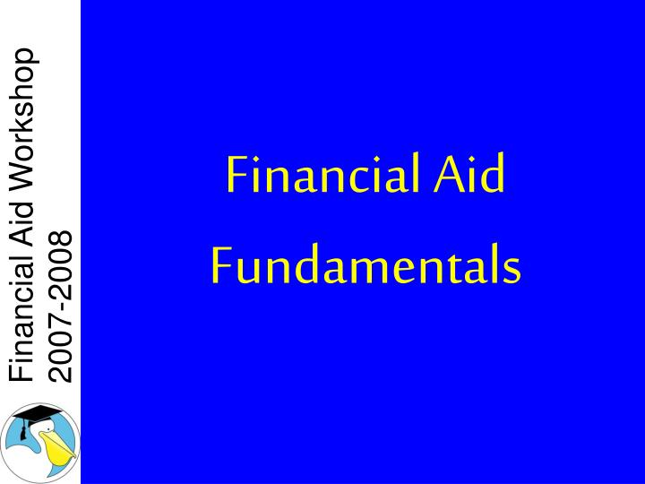 financial aid fundamentals n.