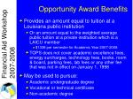 opportunity award benefits