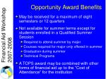opportunity award benefits1