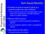 tech award benefits