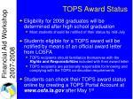 tops award status