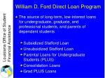william d ford direct loan program