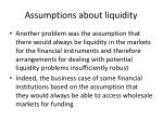 assumptions about liquidity