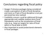 conclusions regarding fiscal policy1