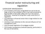 financial sector restructuring and regulation4