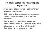 financial sector restructuring and regulation7