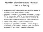 reaction of authorities to financial crisis solvency