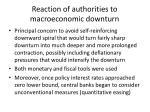 reaction of authorities to macroeconomic downturn