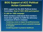 bog support of acc political action committee