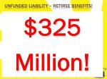 unfunded liability retiree benefits