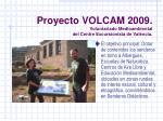 proyecto volcam 2009 voluntariado medioambiental d el centre excursionista de val ncia