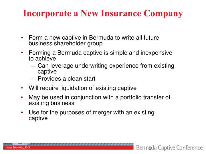 Incorporate a New Insurance Company