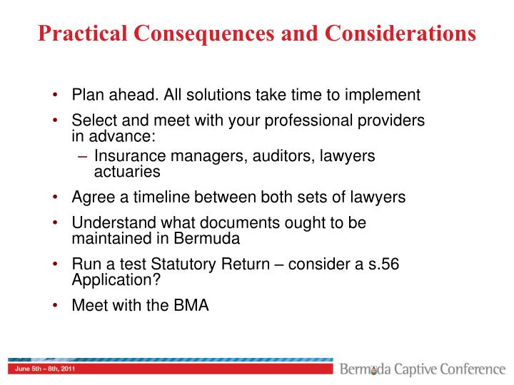 Practical Consequences and Considerations