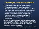 challenges to improving health