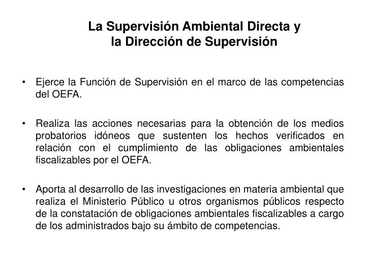 La Supervisión Ambiental Directa y la Dirección de Supervisión