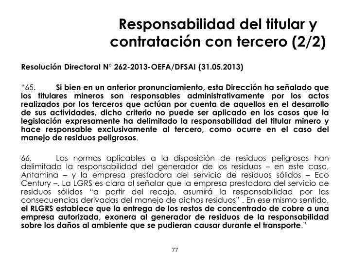 Responsabilidad del titular y contratación con tercero (2/2)