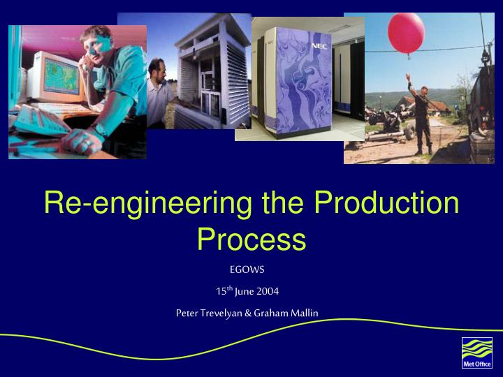re engineering the production process n.