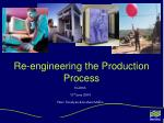 re engineering the production process