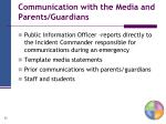 communication with the media and parents guardians